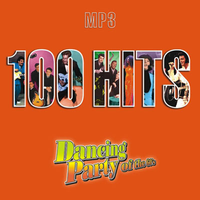100 Hits. Dancing Party of the 60s